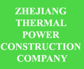 CÔNG TY ZHEJIANG THERMAL POWER CONSTRUCTION COMPANY